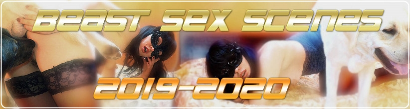 Архивы BeastSex Scenes 2019-2020 | FetishXXX